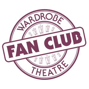 Wardrobe Theatre Fan Club